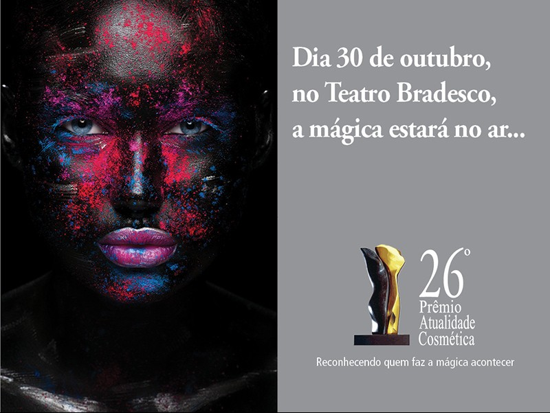 A relação completa dos finalistas do 26º Prêmio Atualidade Cosmética