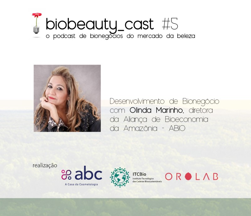 BioBeauty Cast #5 Desenvolvimento de Bionegócio