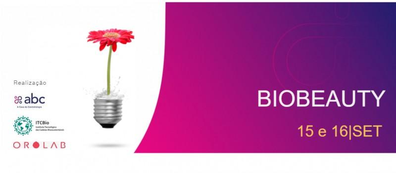 BioBeauty.  Da estratégia ao bionegócio - 15/16 de setembro