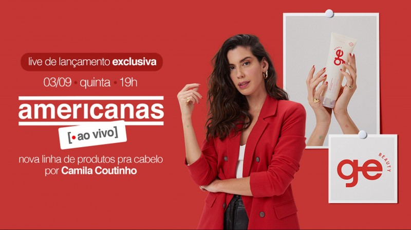 Camila Coutinho lança linha GE Beauty no Americanas ao Vivo hoje, 19h