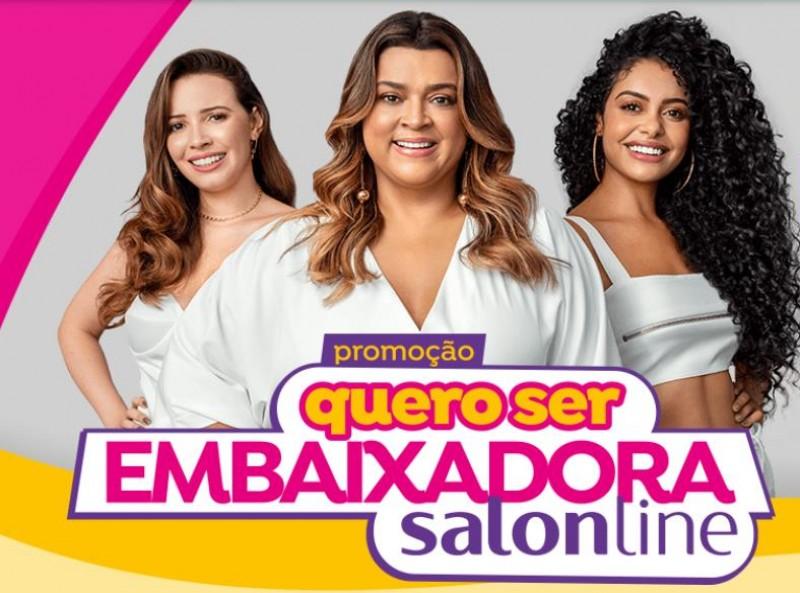 Salon Line lança nova campanha ?Quero ser Embaixadora?